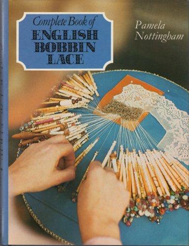 Complete Book of English Bobbin Lace