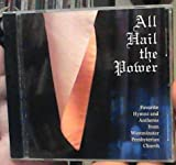 img - for All Hail the Power: Favorite Hymns and Anthems from Westminster Presbyterian Church [CD] book / textbook / text book