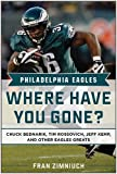img - for Philadelphia Eagles: Where Have You Gone? book / textbook / text book