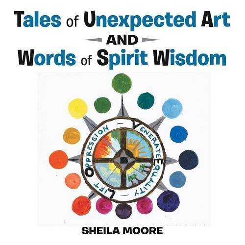 Download Tales of Unexpected Art: And Words of Spirit Wisdom ebook
