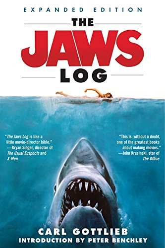 The Jaws Log: Expanded Edition (Shooting Script) [Carl Gottlieb] (Tapa Blanda)