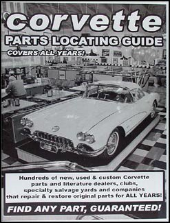 Find ANY Corvette Part with this Parts Locating Guide ()