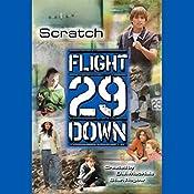 Scratch: Flight 29 Down #5 | Stan Rogow, D. J. MacHale