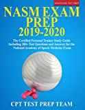 NASM Exam Prep 2019-2020: The Certified Personal