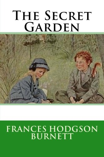 an analysis of the major characters in the secret garden by frances hodgson burnett secret garden - The Secret Garden Summary