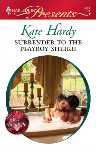 Surrender to the Playboy Sheikh (To Tame A