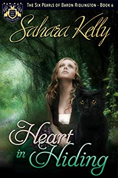Heart in Hiding (The Six Pearls of Baron Ridlington Book 6) by [Kelly, Sahara]