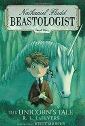 The Unicorn's Tale (Nathaniel Fludd, Beastologist)