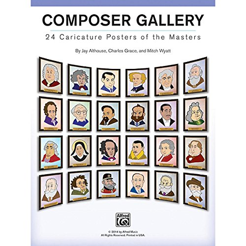 (Alfred Composer Gallery: 24 Caricature Posters of the Masters)