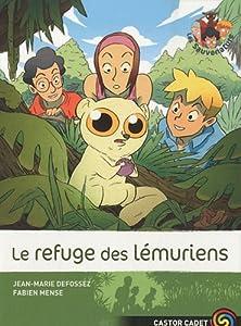 """Afficher """"Le refuge des lémuriens"""""""