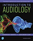 img - for Introduction to Audiology (13th Edition) (Pearson Communication Sciences and Disorders) book / textbook / text book