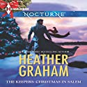 The Keepers: Christmas in Salem Audiobook by Heather Graham, Deborah LeBlanc, Kathleen Pickering, Beth Ciotta Narrated by Angela Starling, Casey Holloway, Leslie Bellair, Emily Cauldwell