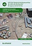 Mantenimiento preventivo de redes de distribución de agua y saneamiento. ENAT0108 (Spanish Edition)