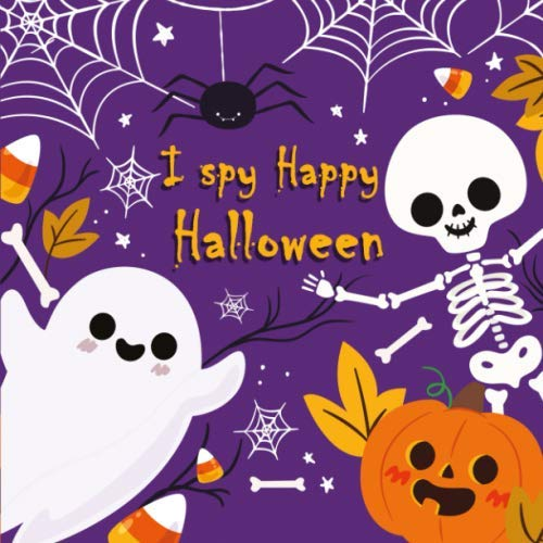 Happy Halloween Night (I Spy Happy Halloween: halloween every night  halloween preschool books Coloring book and Guessing Game For)