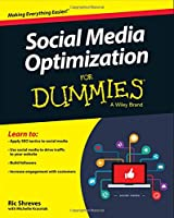 Social Media Optimization For Dummies