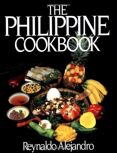 The Philippine Cookbook by Reynaldo Alejandro