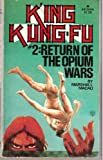K'Ing Kung-fu, #2: Return of the Opium Wars