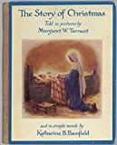 img - for THE STORY OF CHRISTMAS [Hardcover] by Bamfield, Katharine B.; Margaret Tarrant. book / textbook / text book