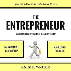 The Entrepreneur, Small Business Development, & Startup Review