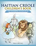 Haitian Creole Children's Book: The Wonderful Wizard Of Oz (Haida and English Edition)