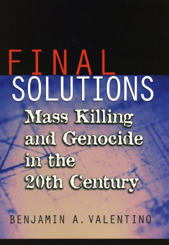 Final Solutions: Mass Killing and Genocide in the 20th Century (Cornell Studies in Security Affairs)