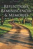 Reflections, Reminiscences, and Memories, Lorene E. Burgess, 1434412091