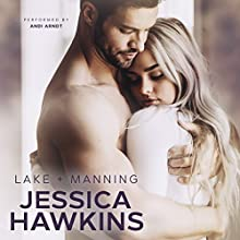 Lake + Manning: Something in the Way, Book 4 Audiobook by Jessica Hawkins Narrated by Andi Arndt
