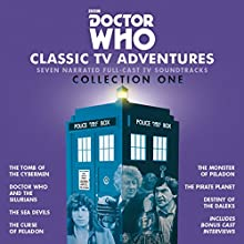 Doctor Who: Classic TV Adventures Collection One: Seven full-cast BBC TV soundtracks Audiobook by Kit Pedler, Gerry Davis, Malcolm Hulke, Douglas Adams Narrated by Patrick Troughton, Jon Pertwee, Tom Baker,  full cast