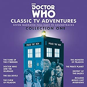 Doctor Who: Classic TV Adventures Collection One Audiobook