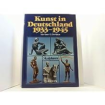 Kunst in Deutschland, 1933-45: Skulpturen Band 1: Eine Wissenschaftliche Enzyklopadie der Kunst im Dritten Reich