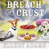 Breach of Crust: Charmed Pie Shoppe Mystery Series, Book 5 | Ellery Adams