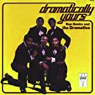 Dramatically Yours (Remastered)