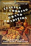 Italian Cooking in the Grand Tradition, Jo Bettoja and Anna M. Cornetto, 0671731912