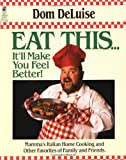 Eat This...It'll Make You Feel Better, Dom DeLuise, 0671745840