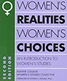 img - for Women's Realities, Women's Choices: An Introduction to Women's Studies (Hunter College Women's Studies Collective) by Hunter College Women's Studies Collective (1995-06-15) book / textbook / text book