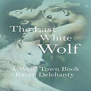 The Last White Wolf Audiobook