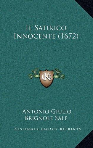 Il Satirico Innocente (1672) (Italian Edition) pdf epub
