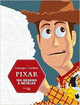 Pixar - 100 dessins à révéler [ Adult coloring book ] (French Edition)