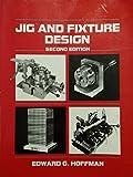 Jig and Fixture Design 9780827324398