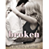 Broken (A Redemption Novel Book 1)
