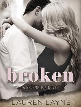 Broken (A Redemption Novel Book 1) by [Layne, Lauren]