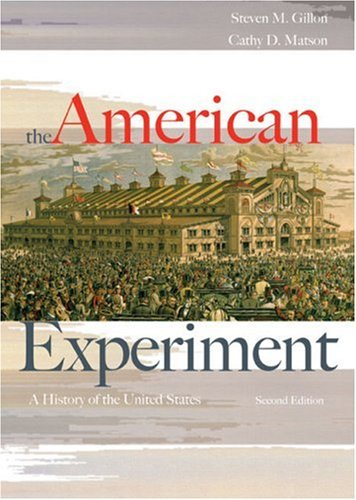 The American Experiment: A History of the United States