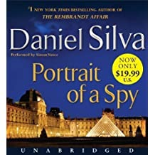 Portrait of a Spy Low Price CD Unabridged Edition by Silva, Daniel [2012]