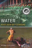 Water: Asia's New Battleground, Brahma Chellaney, 1626160120