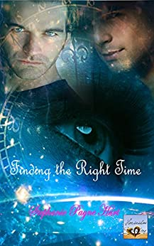 Finding The Right Time by [Hurt, Stephanie]