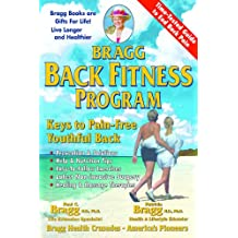Bragg Back Fitness Program - with Spine Motion For Pain-Free Back