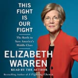Book cover image for This Fight Is Our Fight: The Battle to Save America's Middle Class