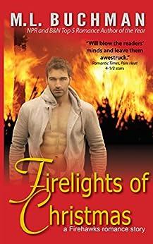 Firelights of Christmas (Firehawks Hotshots Book 2) by [Buchman, M. L.]