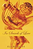 In Search of Love, Elaine Gates, 1449079016