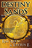 Destiny of the Sands (Secret of the Sands series Book 2)
